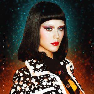 Hey Hey Hey - Katy Perry