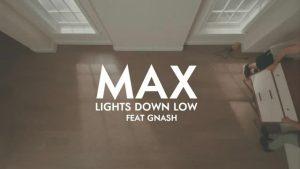 Lights Down Low – Max, Gnash