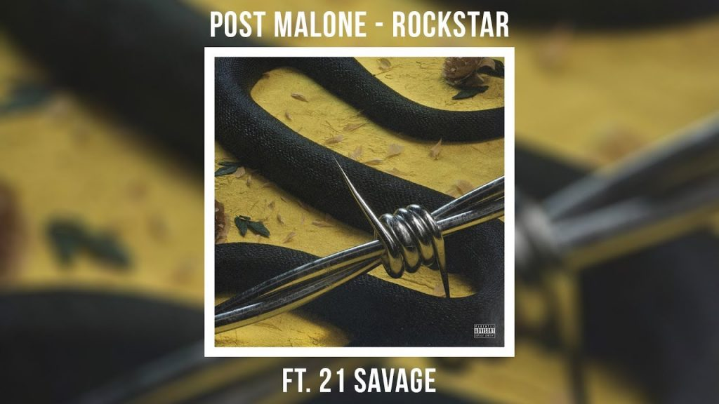 Rockstar – Post Malone, 21 Savage
