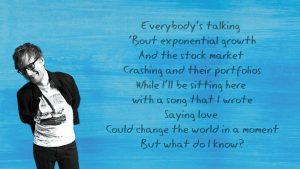 What Do I Know – Ed Sheeran