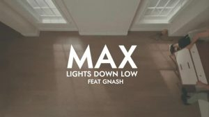 Lights Down Low – Max, Gnash