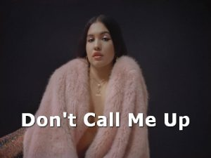 Don't Call Me Up - Mabel