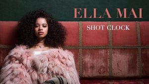 Shot Clock - Ella Mai