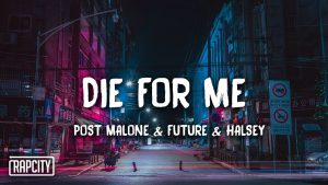 Die For Me - Post Malone